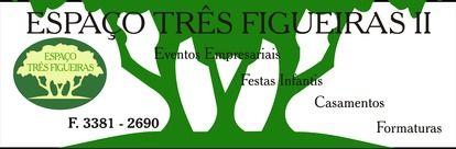 ESPAÇO TRES FIGUEIRAS DE EVENTOS