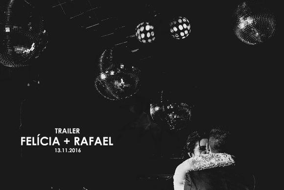 Felícia e Rafael - Trailer Casamento