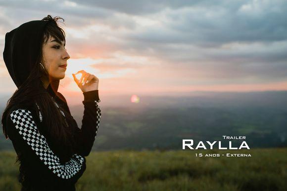 Trailer - Raylla - 15 anos