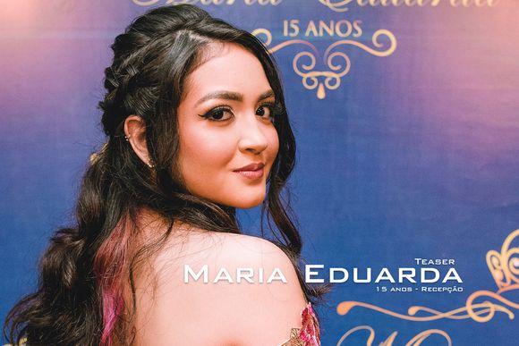 Teaser Recepção - Maria Eduarda