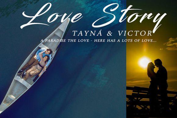 TAYNÁ & VICTOR - LOVE STORY